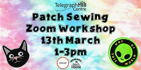 Telegraph Hill Centre Presents: Patch Sewing Workshop with G(end)er Swap! tickets