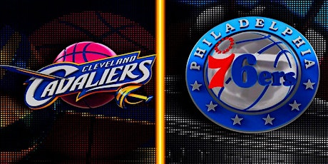 ONLINE@!. PCleveland Cavaliers v Philadelphia 76ers LIVE ON NBA 2021 tickets