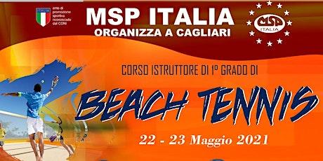 CORSO MSP ITALIA:ISTRUTTORE 1°GRADO BEACH TENNIS biglietti