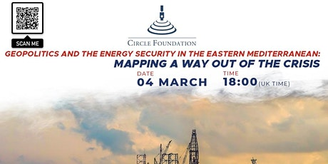 Geopolitics and the energy security in the Eastern Mediterranean tickets