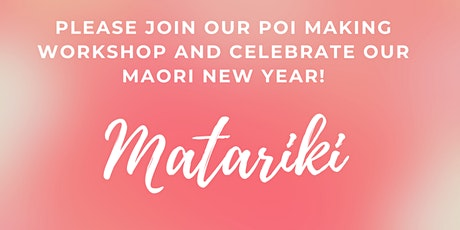 FREE Matariki DIY Poi Workshop tickets