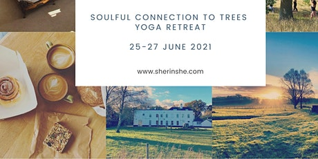 Soulful Connection to Trees Yoga Retreat Weekend tickets