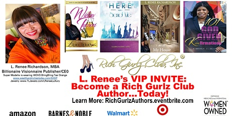 L. Renee invites you to Become a Rich Gurlz Club Collaborative Author! tickets