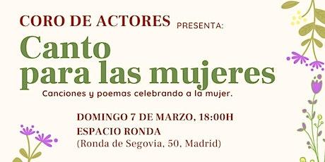Coro de Actores presenta: Canto para las Mujeres entradas
