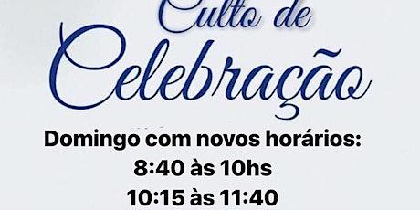 2° Culto de Celebração - Domingo Manhã - 10:15h ingressos