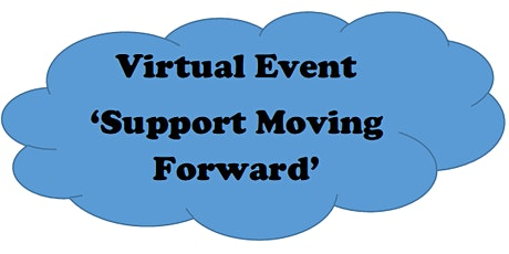 Virtual  Support Moving Forward tickets