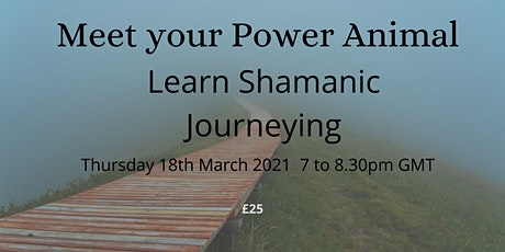 Meet Your Power Animal - Learn Shamanic Journeying tickets