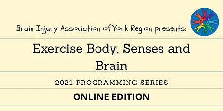 Exercise Body, Senses and Brain - 2021 BIAYR Programming Series tickets