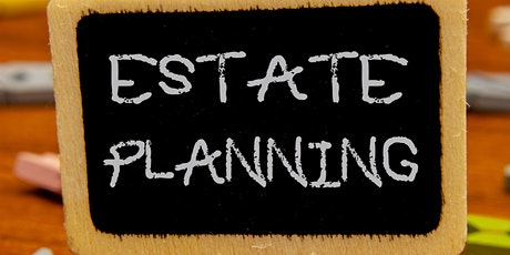 Evening_ Estate Planning  Stories of Luck and Caution tickets
