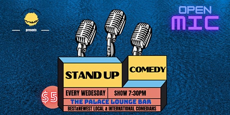 Wednesday Comedy Show at The Palace Lounge Bar tickets