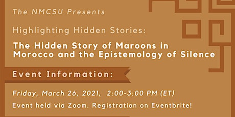 HHS: The Hidden Story of Maroons in Morocco and the Epistemology of Silence tickets