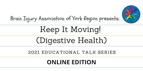 Keep It Moving! (Digestive Health) - 2021 BIAYR Educational Talk Series tickets