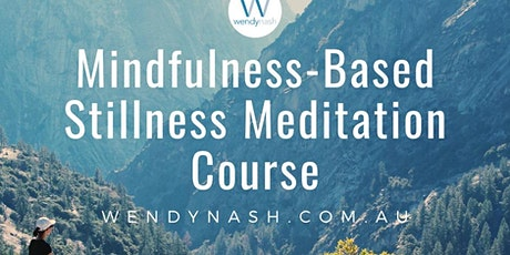 Mindfulness-Based Stillness Meditation Course tickets