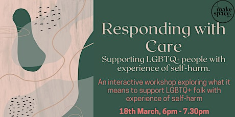 Responding with Care: Supporting LGBTQ+ people with experience of self-harm tickets