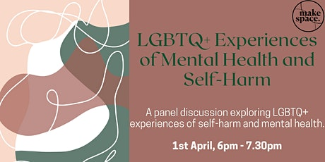 LGBTQ+ Experiences of Mental Health and Self-Harm: A panel discussion tickets