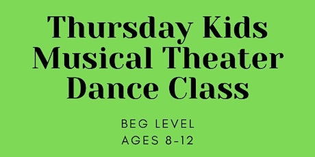 Virtual Kids Musical Theater Dance Class Ages 8-12 tickets