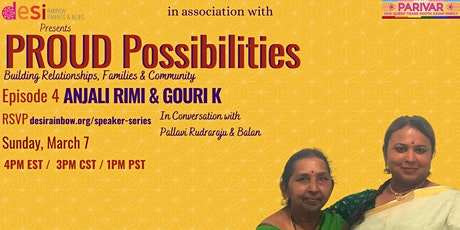 Proud Possibilities With Anjali Rimi & Gauri K tickets