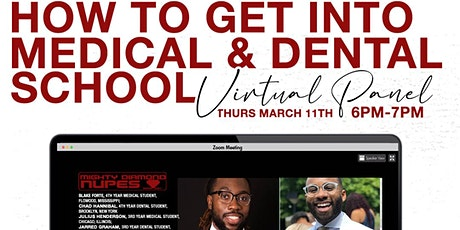 How to Get into Medical & Dental School Virtual Panel tickets