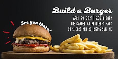 Build a Burger tickets