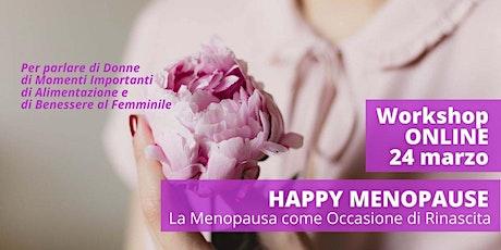 Happy Menopause biglietti