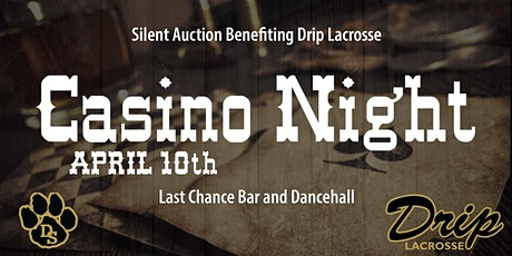Drip Lacrosse Casino Night 2021 tickets