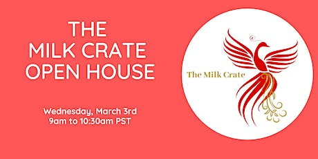 The Milk Crate Open House tickets