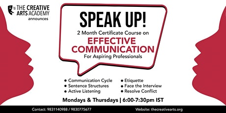 SPEAK UP! Certificate Course on Effective Communication tickets