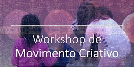 Workshop de Movimento Criativo ingressos