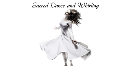 Sacred Dance and Whirling (March 2021) tickets