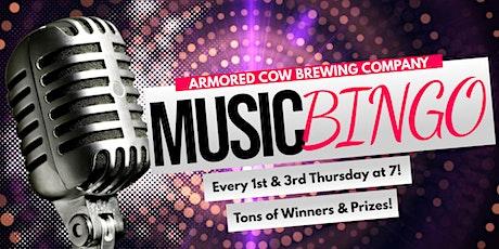1st & 3rd Thursday Music Bingo at Armored Cow Brewing Co tickets