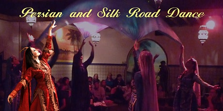 Persian and Silk Road Dance  (March 2021) tickets