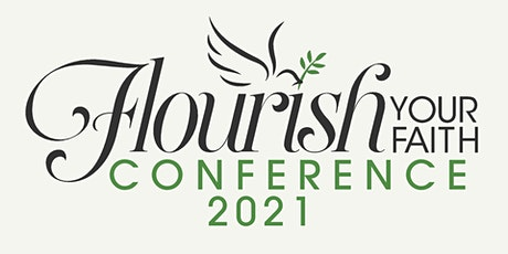Flourish Your Faith Conference 2021 tickets