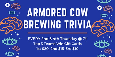 2nd & 4th Thursday General Knowledge Trivia at Armored Cow Brewing Co tickets
