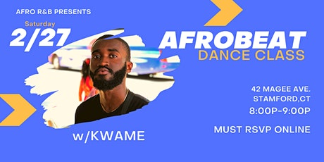 Afro R&B: Afrobeats w/ Kwame 3/6 tickets