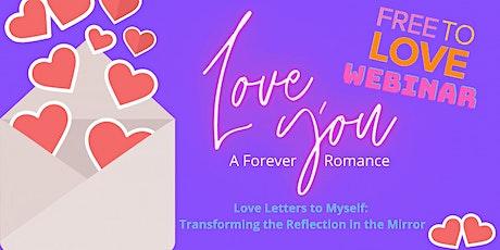 Love Letters to Myself Freebee Webinar (Wed) tickets