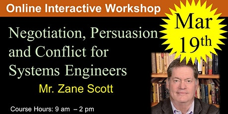 Negotiation, Persuasion and Conflict for Systems Engineers tickets
