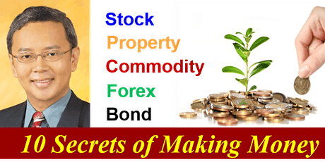 Dr Tee Webinar: 10 Secrets of Making Money in Stock, Property, Bond, Forex tickets