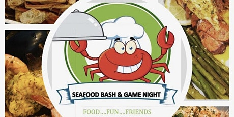 Seafood Bash & Game Night tickets