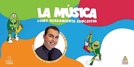 La Música como herramienta educativa boletos