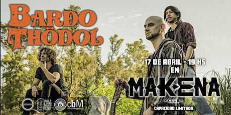 Bardo Thödol en Makena!!! entradas