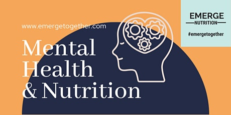 Mental Health & Nutrition tickets