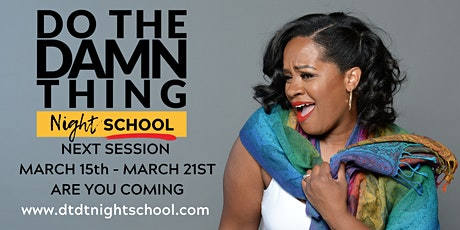 DO THE DAMN THING: NIGHTSCHOOL - ONLINE EDITION tickets
