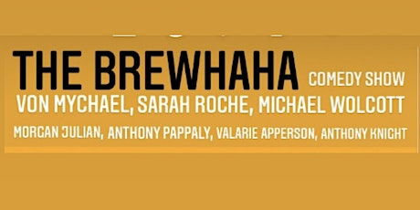 The Brewhaha 3/10 at The Periodic Table with Von Mychael tickets