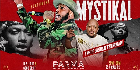 Grand Opening of PARMA with Mystikal Live tickets