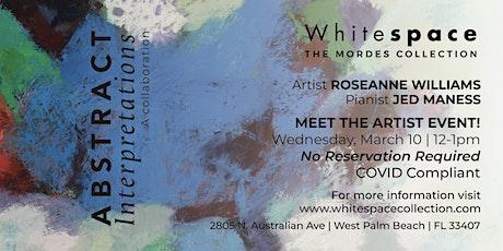 Abstract Interpretations Meet The Artist:Roseanne Williams & Jed Maness tickets
