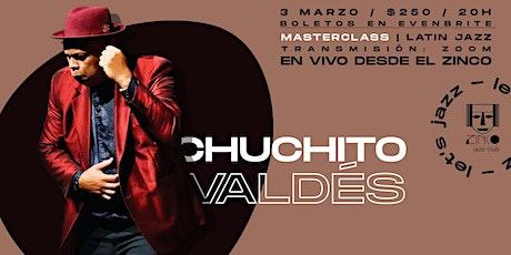 Masterclass con Chuchito Valdés Jr | ONLINE entradas