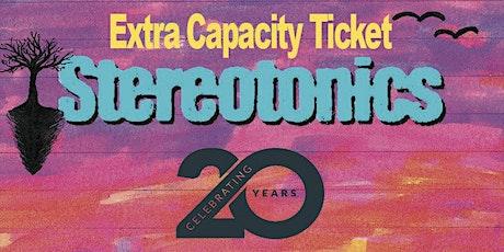 Stereotonics Extra capacity ticket Eleven Stoke tickets