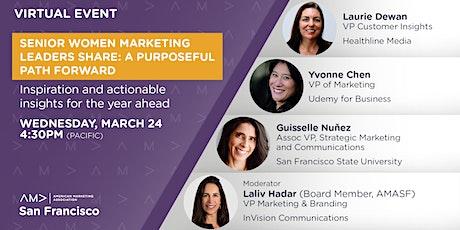 Senior Women Marketing Leaders Share: A Purposeful Path Forward tickets