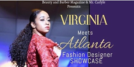"Virginia Meets Atlanta Designer's Fashion Showcase ""Who Does It Best Tour"" tickets"