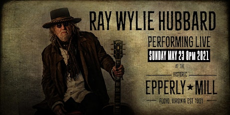 An Evening with Ray Wylie Hubbard tickets